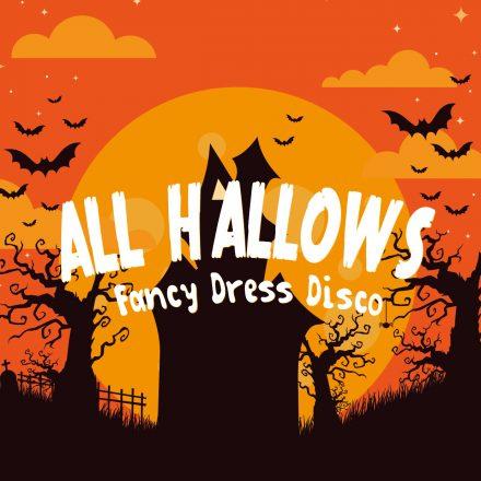 All Hallows Fancy Dress Disco