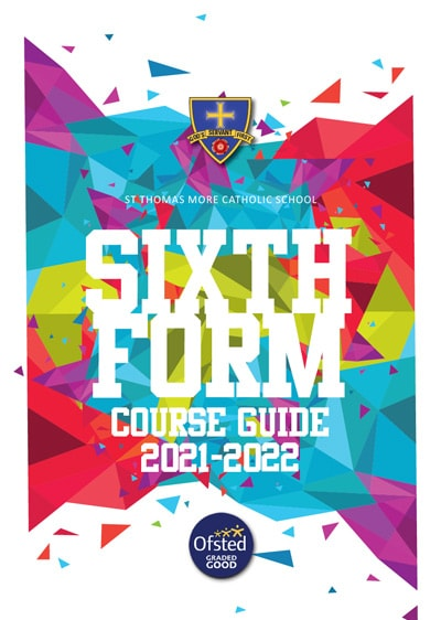 Sixth Form Course Guide and Prospectus 2021-2022
