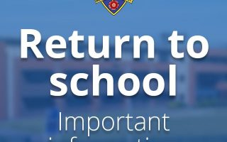 Return to school – important information