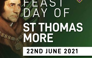 Feast Day of St Thomas More – 22nd June 2021
